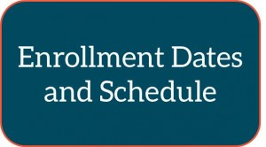 Enrollment dates and schedule button